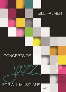 Concepts of Jazz for All Musicians Vol 1 Textbook