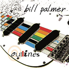 Outlines by Bill Palmer - Instrumental Guitar Album