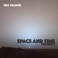 Space and Time Volume 2 by Bill Palmer Guitarist