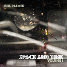 Space and Time EP by Bill Palmer Guitarist